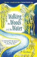 Walking the Woods and the Water - Hunt Nick