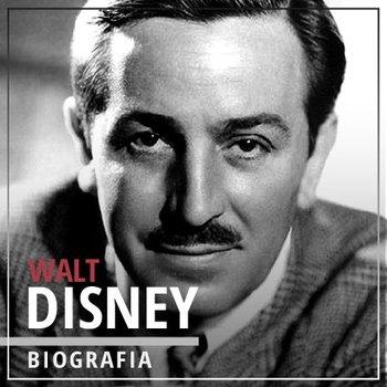 Walt Disney. Wizjoner z Hollywood (1901-1966)-Napierała Piotr