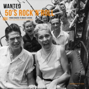 Wanted 50's Rock 'N' Roll - Various Artists