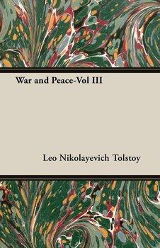 War and Peace-Vol III-Tolstoy Leo Nikolayevich