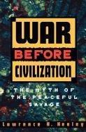 War before Civilization-Keeley Lawrence H.