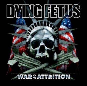 War of Attrition-Dying Fetus