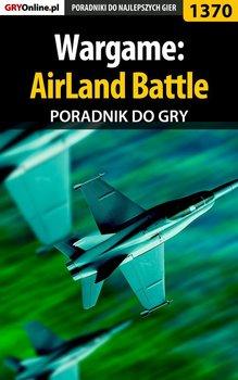 Wargame: AirLand Battle - poradnik do gry-Mitura Hubert Hubertura