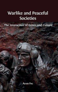 Warlike and Peaceful Societies-Fog Agner