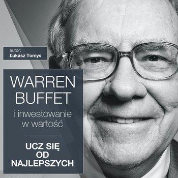 Warren Buffett i inwestowanie w wartość. Ucz się od najlepszych-Tomys Łukasz