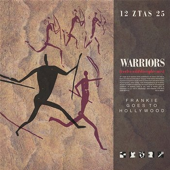 Warriors of the Wasteland-Frankie Goes To Hollywood