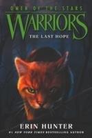 Warriors: Omen of the Stars 6: The Last Hope-Hunter Erin
