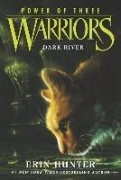 Warriors. Power of Three 02. Dark River-Hunter Erin