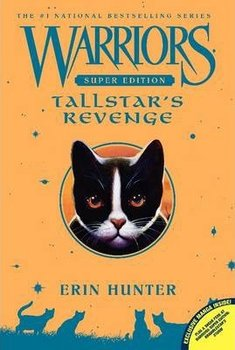 Warriors Super Edition: Tallstar's Revenge - Hunter Erin