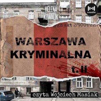 Warszawa kryminalna. Tom 2-Kowalik Helena