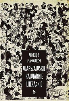 Warszawskie kawiarnie literackie-Makowiecki Andrzej Z.