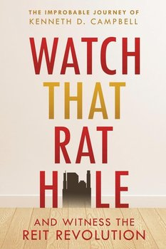 Watch that Rat Hole - Campbell Kenneth D.