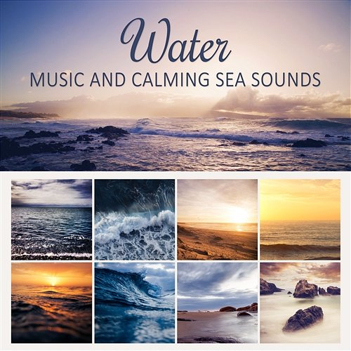 Water Music And Calming Sea Sounds: 50 Zen Tracks, Music