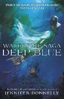 Waterfire Saga: Deep Blue-Donnelly Jennifer