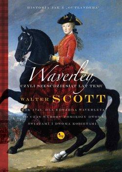 Waverley, czyli sześćdziesiąt lat temu-Scott Walter