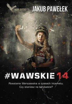 #Wawskie14-Pawełek Jakub
