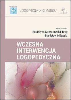 Wczesna interwencja logopedyczna-Opracowanie zbiorowe