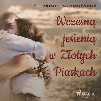 Wczesną jesienią w Złotych Piaskach-Fleszarowa-Muskat Stanisława