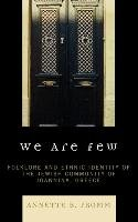 We Are Few-Fromm Annette B.