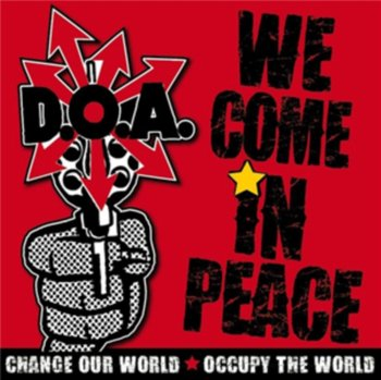 We Come in Peace-D.O.A.