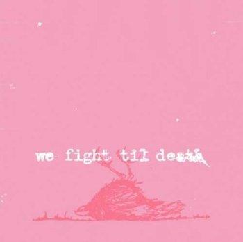 We Fight Til Death-Windsor for the Derby