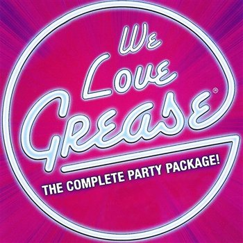 We Love Grease-The High School Dropouts