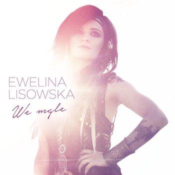 We Mgle-Ewelina Lisowska