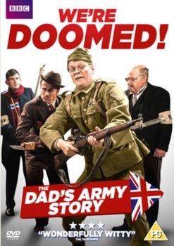 We're Doomed - The Dad's Army Story (brak polskiej wersji językowej)-Bendelack Steve