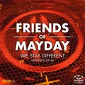 We Stay Different (2018 Anthem) - Friends Of Mayday