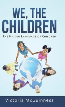 We, The Children-Mcguinness Victoria