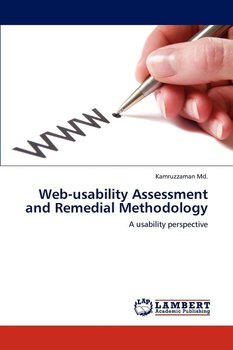 Web-usability Assessment and Remedial Methodology - Md. Kamruzzaman