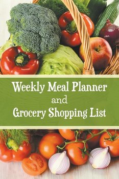 Weekly Meal Planner and Grocery Shopping List-Roberts Karen S.
