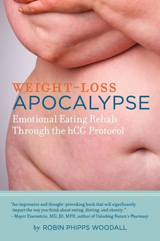 Weight-Loss Apocalypse - Woodall Robin Phipps