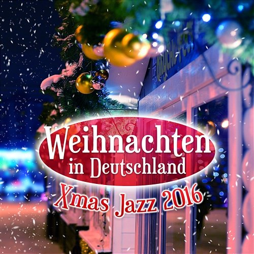 weihnachten in deutschland xmas jazz 2016 instrumentale. Black Bedroom Furniture Sets. Home Design Ideas