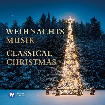 Weihnachtsmusik: Classical Christmas - Various Artists