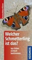 Welcher Schmetterling ist das?-Dreyer Wolfgang