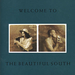 WELCOME TO BEAUTIFUL SOUTH-The Beautiful South