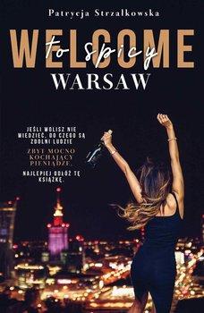 Welcome to Spicy Warsaw-Strzałkowska Patrycja