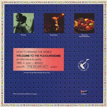 Welcome to the Pleasuredome-Frankie Goes To Hollywood