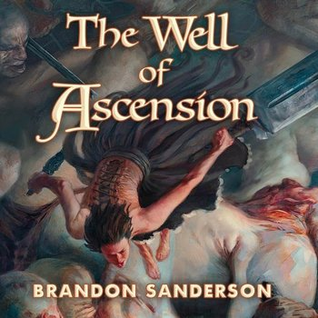 Well of Ascension-Sanderson Brandon