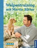 Welpentraining mit Martin Rütter-Rutter Martin, Buisman Andrea