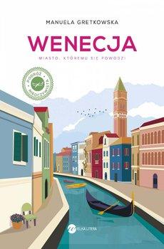 Wenecja. Miasto, któremu się powodzi-Gretkowska Manuela