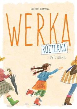 Werka Rozterka i dwie nianie                      (ebook)