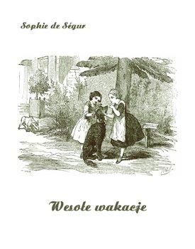 Wesołe wakacje-de Segur Sophie