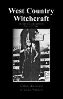 West Country Witchcraft - Macdonald Gillian, Penberth Jessica
