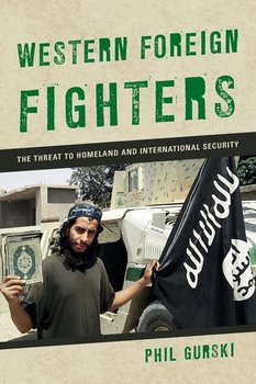 Western Foreign Fighters-Gurski Phil