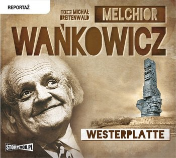 Westerplatte-Wańkowicz Melchior