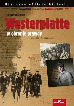 Westerplatte. W obronie prawdy-Borowiak Mariusz