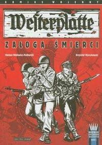 Westerplatte Załoga śmierci Komiks Wojenny Kroniki Epizodów