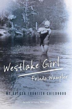 WESTLAKE GIRL-Wampler Frieda